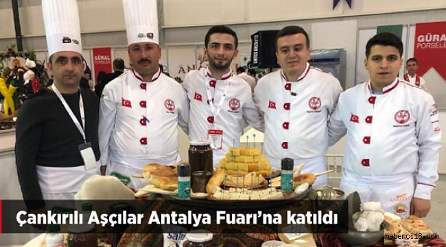 Çankırılı Aşçılar Antalya'da Gövde Gösterişinde Bulundu
