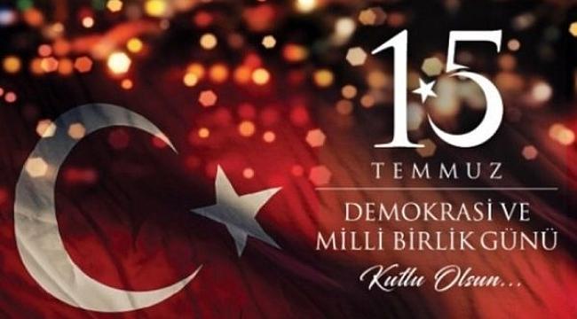 Çankırı'dan 15 Temmuz Demokrasi Ve Milli Birlik Günü İçin  En Anlamlı Mesajlar