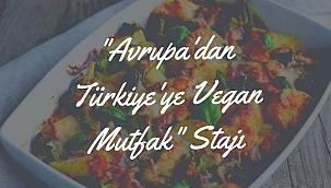 """50,064€ 'luk """"Avrupa'dan Türkiye'ye Vegan Mutfak"""" Stajı Projesi Kabul Edildi"""