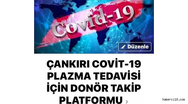 Çankırı Covid-19 Plazma Tedavisi Donör Grubu Destek Çağrısı Yaptı