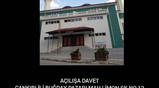 Çankırı Mehmet Akif Ersoy Camii Açılışına Davet