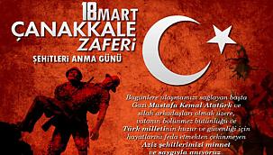 18 Mart Şehitleri Anma Günü ve Çanakkale Zaferi Mesajları