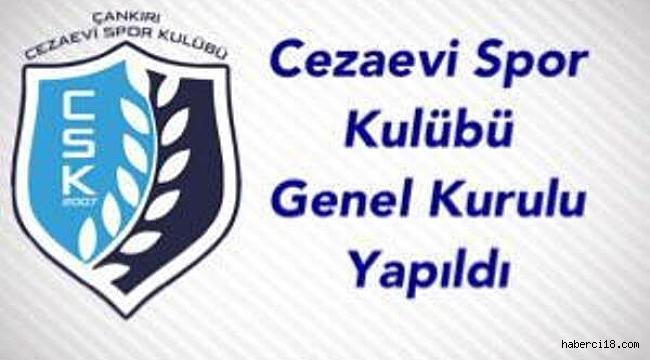 Çankırı Cezaevi Spor Kulübü Genel Kurulu Yapıldı
