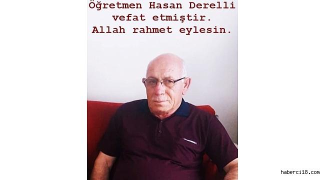 """Emekli Öğretmen """"Hasan Derelli"""" Vefat Etti"""