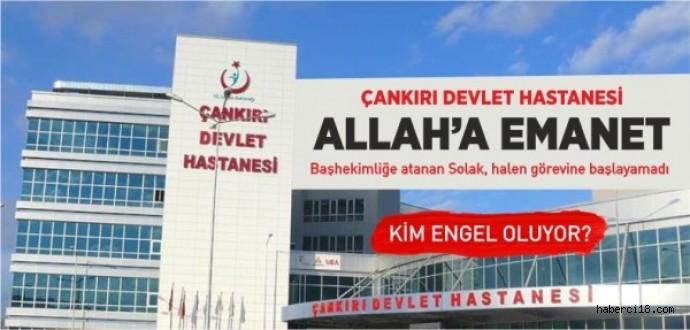 Çankırı Devlet Hastanesi Allah'a Emanet