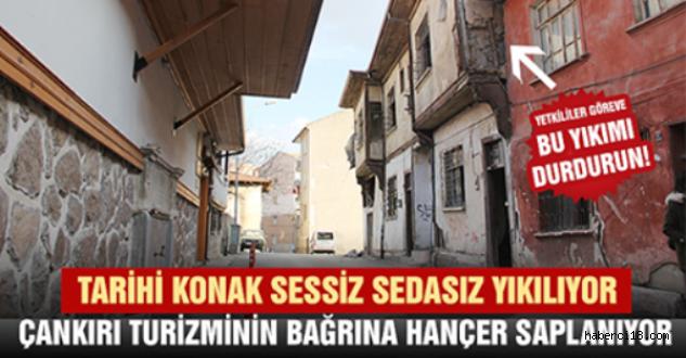 Çankırı Kültür ve Turizmine Ağır Darbe!