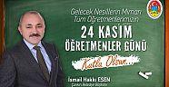 Başkan Esen'in 24 Kasım Öğretmenler Günü Kutlama Mesajı